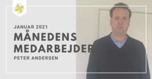 Peter Andersen Månedens medarbejder for januar 2021