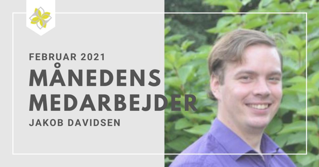Jakob Davidsen månedens medarbejder februar 2021